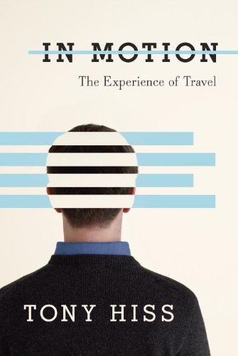 9780679415978: In Motion: The Experience of Travel