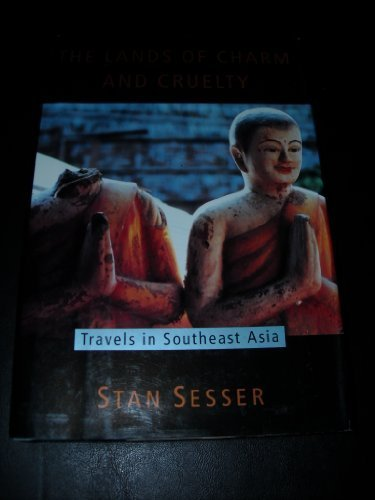9780679416005: The Lands of Charm and Cruelty: Travels in Southeast Asia