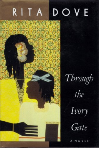 Through the Ivory Gate: Dove, Rita