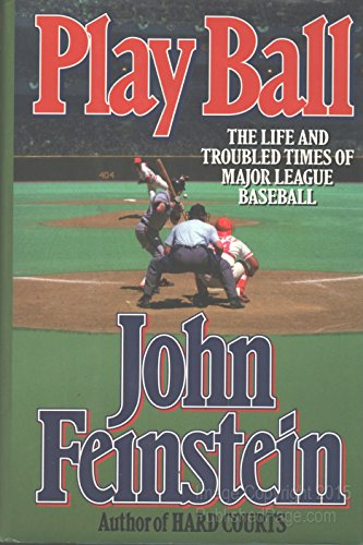 9780679416180: Play Ball: The Life and Troubled Times of Major League Baseball