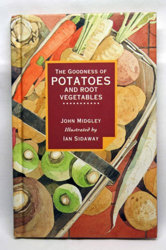 9780679416258: Goodness of Potatoes and Roots