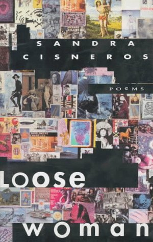 Loose Women: Poems.: Cisneros, Sandra.