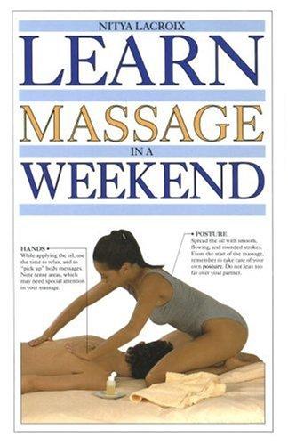 9780679416753: Learn Massage in a Weekend (Learn in a Weekend)