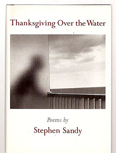 Thanksgiving Over the Water: Stephen Sandy