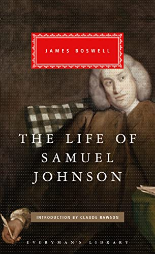 The Life of Samuel Johnson (Everyman's Library): Boswell, James