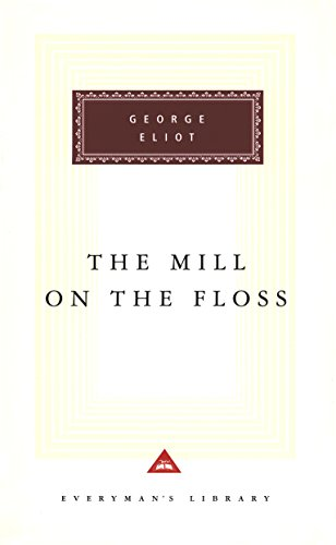 9780679417262: The Mill on the Floss (Everyman's Library Classics & Contemporary Classics)