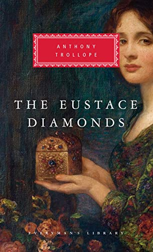 The Eustace Diamonds (Everyman's Library Classics &: Anthony Trollope