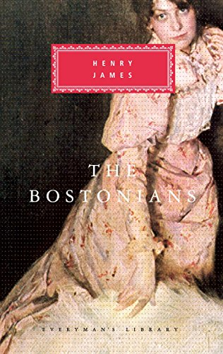 9780679417507: The Bostonians (Everyman's Library Classics & Contemporary Classics)