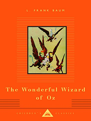 The Wonderful Wizard of Oz (Everymans Library Childrens Classics)