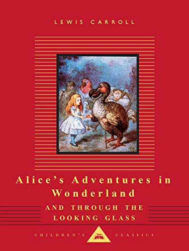9780679417958: Alice's Adventures in Wonderland and Through the Looking Glass (Everyman's Library Children's Classics Series)