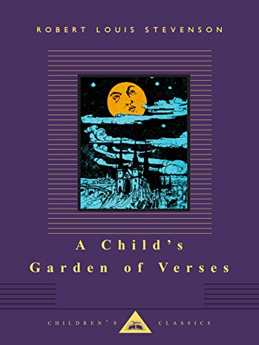 A Child's Garden of Verses (Everyman's Library: Robert Louis Stevenson