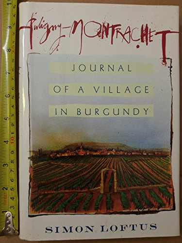 9780679418146: Puligny-Montrachet: Journal of a Village in Burgundy