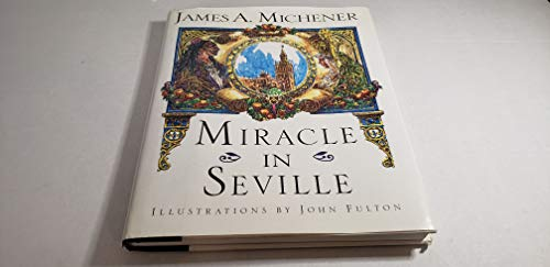 MIRACLE IN SEVILLE.: Michener, James A