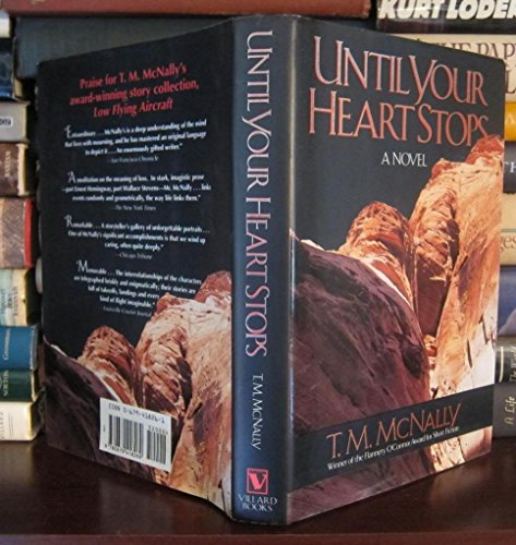 Until Your Heart Stops: McNally, T. M.