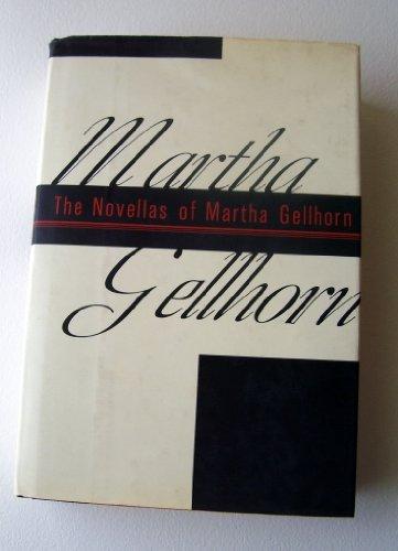 9780679418405: The Novellas of Martha Gellhorn
