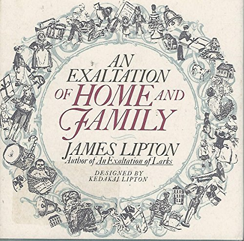 9780679418719: An Exaltation of Home and Family
