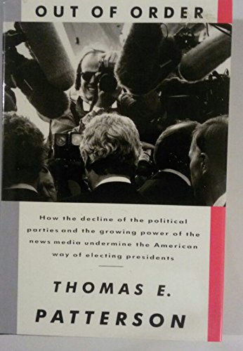Out Of Order: Patterson, Thomas E.