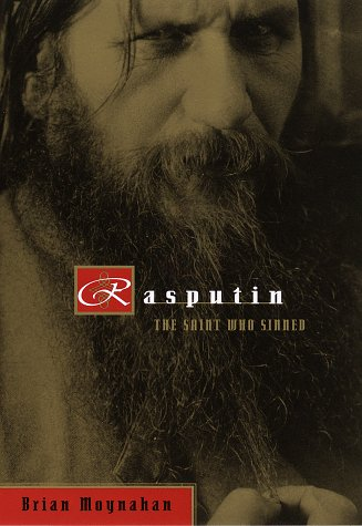 Rasputin : The Saint Who Sinned