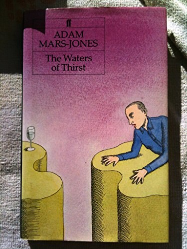 The Waters of Thirst: Mars-Jones, Adam