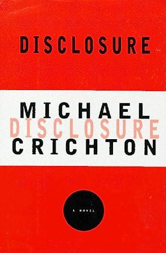 Disclosure: MICHAEL CRICHTON