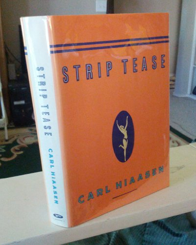 Strip Tease: Hiaasen, Carl