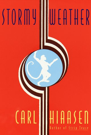 Stormy Weather: Hiaasen, Carl