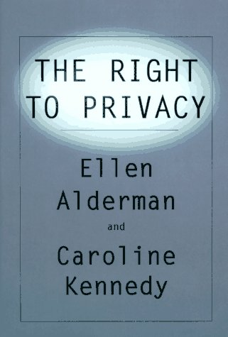 The Right to Privacy 9780679419860 In what is certain to be one of the most talked-about books of the year, Alderman and Kennedy examine one of our basic--and most contested--legal and constitutional rights: the right to privacy. Through a seamless interweaving of landmark cases, lesser-known trial decisions, and dozens of anecdotal narratives, the authors make an urgent, complicated issue more absorbing and accessible than ever before.