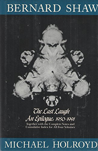 The Last Laugh (Bernard Shaw): George Bernard Shaw