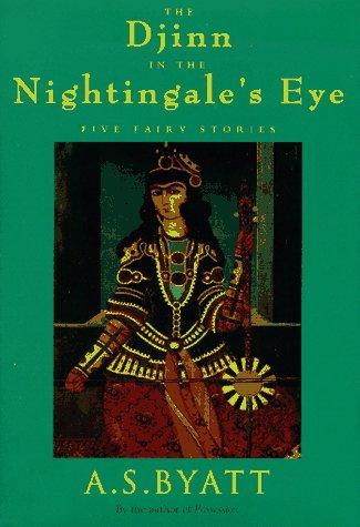 9780679420088: The Djinn in the Nightingale's Eye: Five Fairy Stories