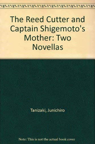 9780679420101: The Reed Cutter and Captain Shigemoto's Mother: Two novellas