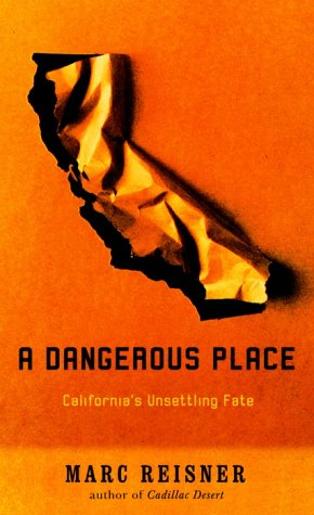 9780679420118: A Dangerous Place: California's Unsettling Fate