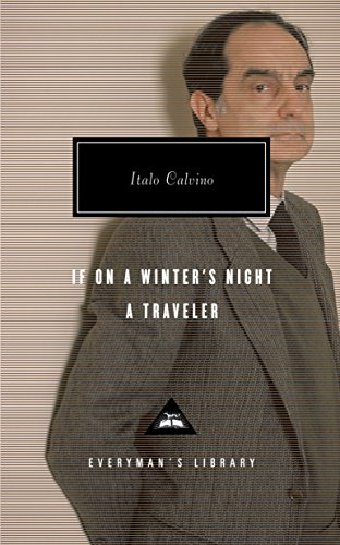 If On a Winters Night a Traveler: Calvino, Italo
