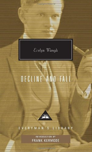 9780679420415: Decline and Fall (Everyman's Library Classics & Contemporary Classics)
