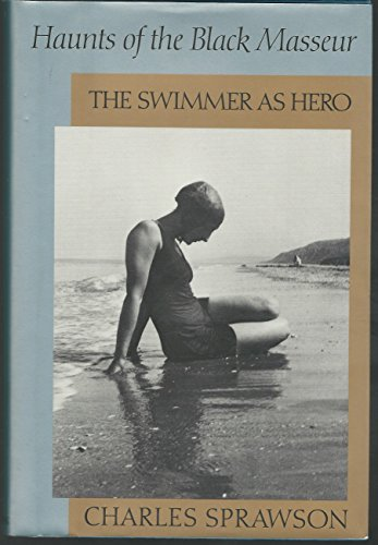 9780679420514: Haunts of the Black Masseur: The Swimmer As Hero