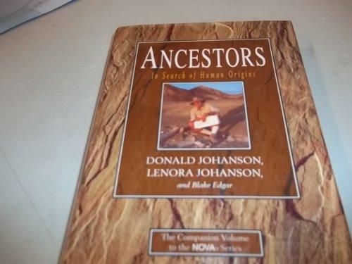 Ancestors. In Search of Human Origins.: Ethnologie Anthropologie - Johanson, Donald/Johanson, ...