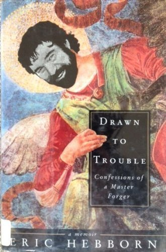 9780679420842: Drawn to Trouble: Confessions of a Master Forger