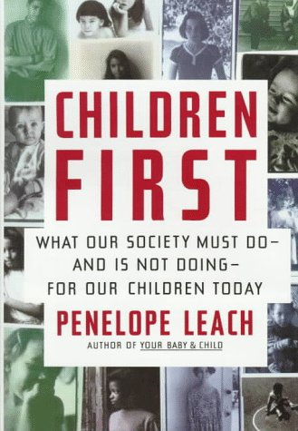 Children First: Leach, Penelope