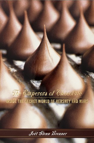9780679421900: The Emperors of Chocolate: Inside the Secret World of Hershey and Mars