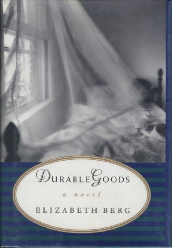 Durable Goods: Berg, Elizabeth