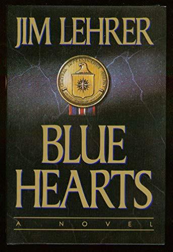 Blue Hearts: A Novel: Lehrer, Jim