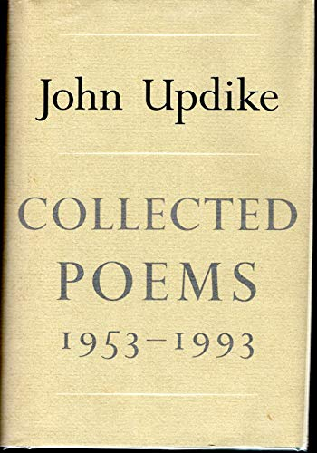 Collected Poems,: 1953-1993: Updike, John