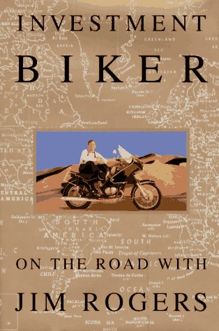 9780679422556: Investment Biker: On the Road With Jim Rogers