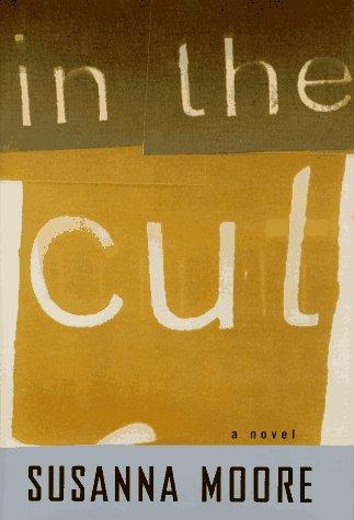 In the Cut, A Novel: Moore, Susanna