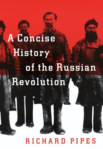 9780679422778: A Concise History of the Russian Revolution