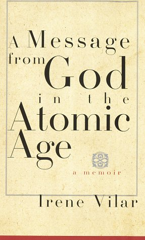 9780679422815: A Message from God in the Atomic Age: A Memoir