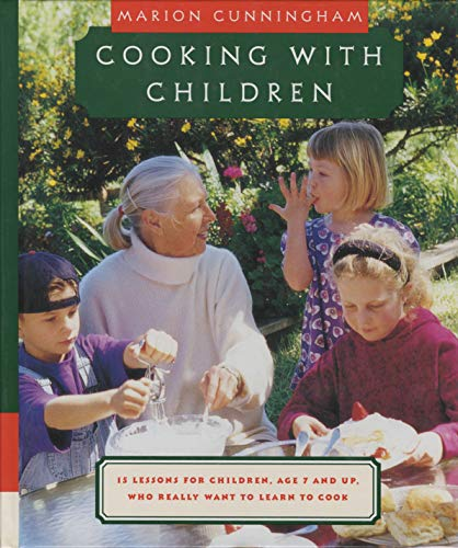 9780679422976: Cooking with Children: 15 Lessons for Children, Age 7 and Up, Who Really Want to Learn to Cook