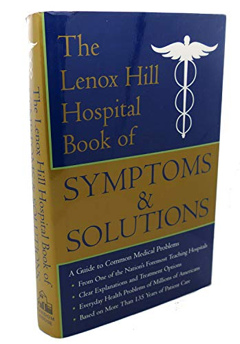 9780679423331: The Lenox Hill Hospital Book of Symptoms & Solutions