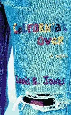 California's Over: Jones, Louis B.