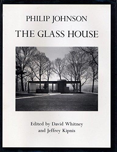 Philip Johnson: The Glass House