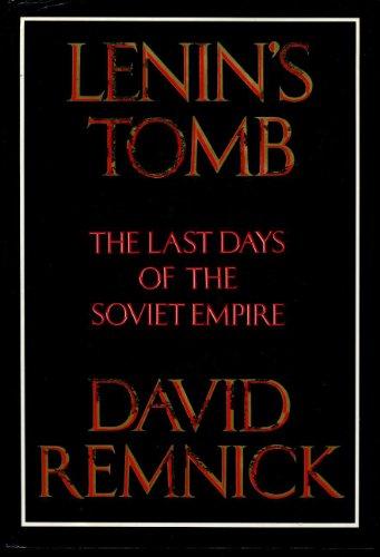 9780679423768: Lenin's Tomb: The Last Days of the Soviet Empire